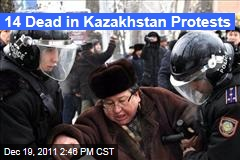 Kazakhstan Police Kill 14 After Oil Workers Demand Better Pay