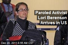Paroled Activist Lori Berenson Arrives in US