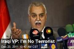 Iraqi VP: I'm No Terrorist