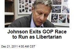 Gary Johnson Exits GOP 2012 Race to Run as Libertarian
