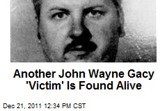 Another John Wayne Gacy 'Victim' Is Found Alive