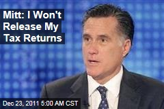 Mitt Romney: I'm Not Releasing My Tax Returns