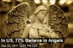 In US, 77% Believe in Angels