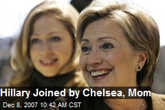 Hillary Joined by Chelsea, Mom