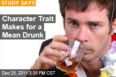 'Here and Now' Personality Trait Makes Drunks Meaner: Study
