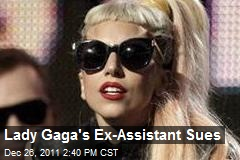 Lady Gaga's Ex-Assistant Sues