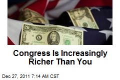 Congress Is Increasingly Richer Than You