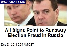 All Signs Point to Runaway Election Fraud in Russia: WSJ Analysis