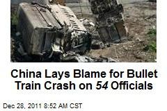 China Lays Blame for Bullet Train Crash on 54 Officials