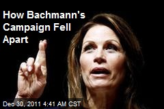 How Bachmann's Campaign Fell Apart