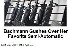 Bachmann Gushes Over Her Favorite Semi-Automatic