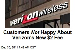 Customers Not Happy About $2 Verizon Bill Payment Fee