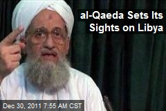 al-Qaeda Sets Its Sights on Libya