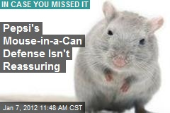 Pepsi's Mouse-in-a-Can Defense Isn't Reassuring