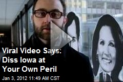 Viral Video Says: Diss Iowa at Your Own Peril