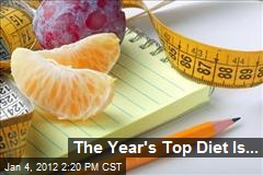 The Year's Top Diet Is...