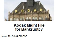 Kodak Might File for Bankruptcy