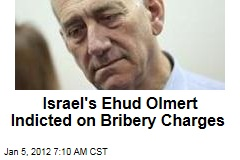 Israel's Ehud Olmert Indicted on Bribery Charges From Time as Jerusalem Mayor