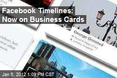 Facebook Timelines: Now on Business Cards