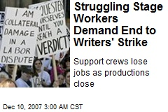 Struggling Stage Workers Demand End to Writers' Strike