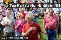 Tea Party a Non-Entity in NH