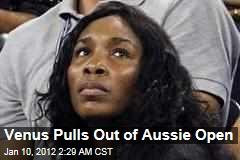 Venus Williams Pulls Out of Australian Open