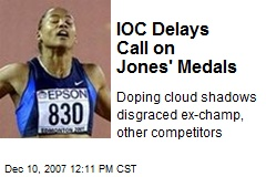 IOC Delays Call on Jones' Medals
