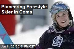 Canadian Freestyle Skier Sarah Burke Is in a Coma After Fall
