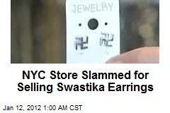 NYC Store Slammed for Selling Swastika Earrings
