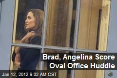 Brad, Angelina Score Oval Office Huddle