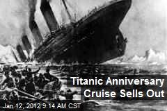 Titanic Anniversary Cruise Sells Out