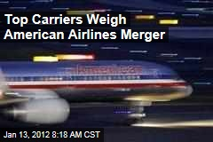 US Airways, Delta Consider American Airlines Merger