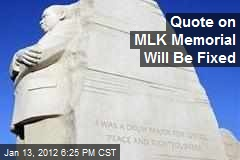 Quote on MLK Memorial Will Be Fixed