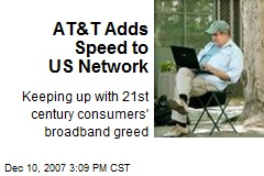 AT&T Adds Speed to US Network