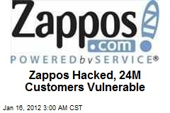 Zappos Hacked, 24M Customers Vulnerable