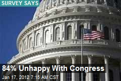 84% Unhappy With Congress
