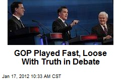 GOP Played Fast, Loose With Truth in Debate