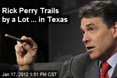 Rick Perry Trails by a Lot ... in Texas