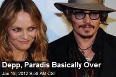 Depp, Paradis Basically Over