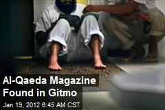 Al-Qaeda Magazine Found in Gitmo