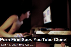 Porn Firm Sues YouTube Clone