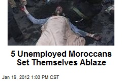 5 Unemployed Moroccans Set Themselves Ablaze