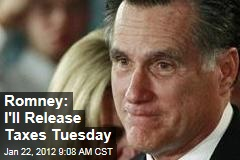 Mitt Romney: I'll Release Tax Returns Tuesday