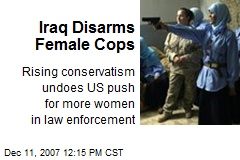 Iraq Disarms Female Cops