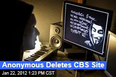 Online Hacking Group 'Anonymous' Deletes CBS Website, Takes Down Universal Music Site