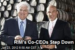 RIM's Co-CEOs Step Down