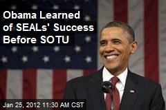 Obama Learned of SEALs' Success Before SOTU