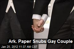 Ark. Paper Snubs Gay Couple