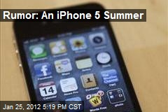 Rumor: An iPhone 5 Summer
