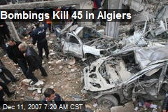 Bombings Kill 45 in Algiers